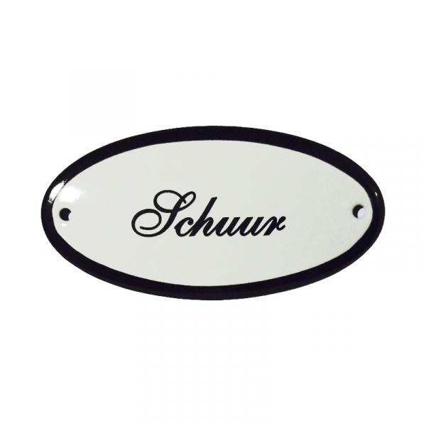 Emaille deurbordje met de tekst 'Schuur'.