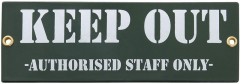 Keep out – authorised staff only