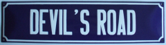 Straatnaambord Devil's Road