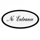 Deurbord No Entrance